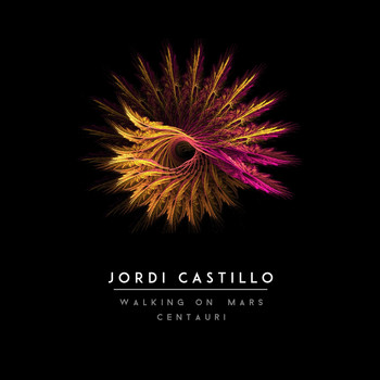 Jordi Castillo - Walking On Mars / Centauri