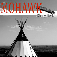 Charly Beck - Mohawk