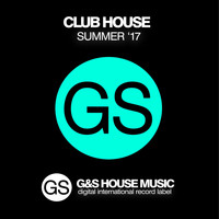 Various Artists - Club House (Summer '17)