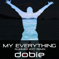 Dobie - My Everything (Summer Remix)