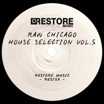 Various Artists - Raw Chicago House Selection, Vol. 5 (Explicit)