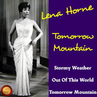Lena Horne - Tomorrow Mountain