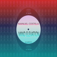 Manuel Costela - Mind Elevation