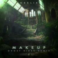 Neelix - Makeup (Ghost Rider Remix)