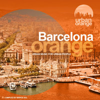 Marga Sol - Barcelona Orange (Urban Music for Urban People) [Compiled by Marga Sol]