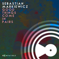 Sebastian Markiewicz - Good Things Come in Pairs