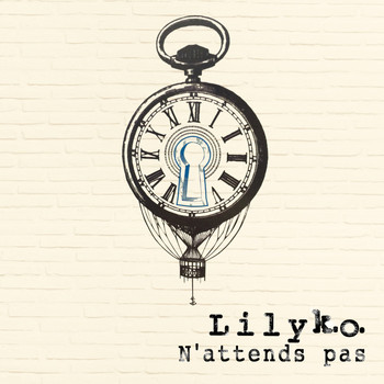 LILY K.O. - N'attends pas