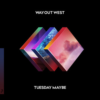 Way Out West - Tuesday Maybe