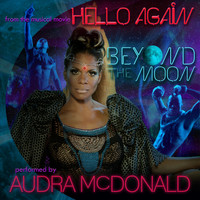 "Audra McDonald - Beyond the Moon (from the musical movie ""Hello Again"")"