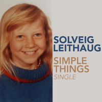Solveig Leithaug - Simple Things