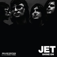 JET - Shine On (Deluxe Edition)