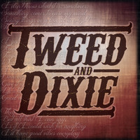 Tweed and Dixie - Tweed and Dixie - EP