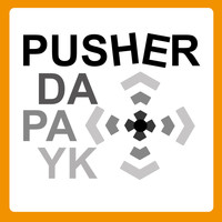 Dapayk solo - Pusher