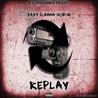 Baby - Replay