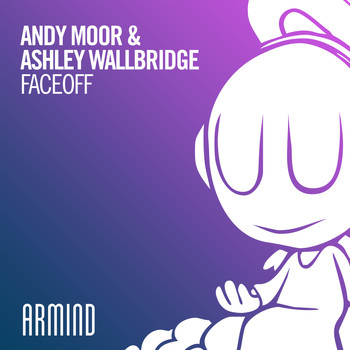 Andy Moor & Ashley Wallbridge - FaceOff