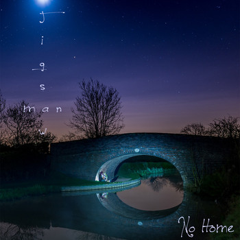 Jigsaw Man - No Home - EP