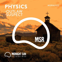 Physics - Outlaw / Suspect