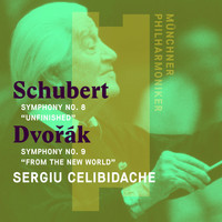 "Sergiu Celibidache - Schubert: Symphony No. 8, ""Unfinished"" - Dvorák: Symphony No. 9, ""From the New World"""