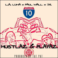 Paul Wall - Hustlaz & Playaz (feat. Paul Wall & L.a. Luna)