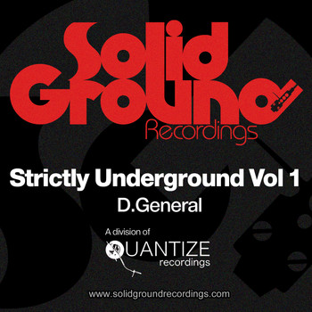 D.General - Strictly Underground Vol 1