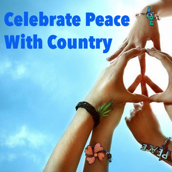 Various Artists - Celebrate Peace With Country