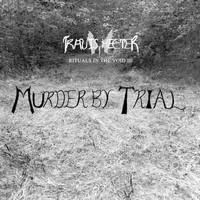 Travis Heeter - Rituals in the Void III: Murder by Trial