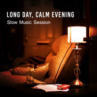 Variuos Artists - Long Day, Calm Evening