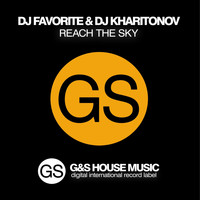 DJ Favorite & DJ Kharitonov - Reach the Sky
