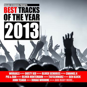 Various Artists - Best Tracks of the Year 2013 - Presented by Wasabi Recordings