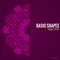 Basic Shapes - Night Shift
