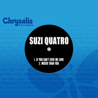 Suzi Quatro - If You Can't Give Me Love / Wiser Than You (2017 Remaster)