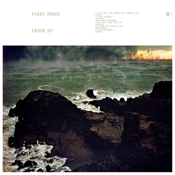 Fleet Foxes - Crack-Up