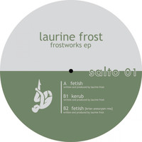 Laurine Frost - Frostwork EP