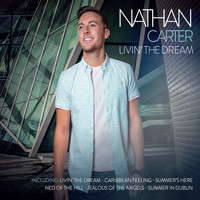 Nathan Carter - Livin' The Dream