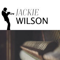 Jackie Wilson - Rags to Riches