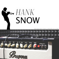Hank Snow - Over the Waves