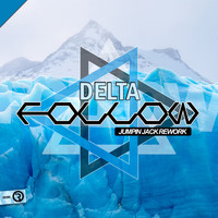 Delta - Follow (Jumpin Jack Rework)