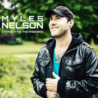 Myles Nelson - Everyday Is the Weekend