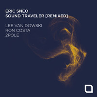 Eric Sneo - Sound Traveler [Remixed]
