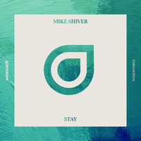 Mike Shiver - Stay