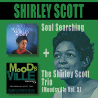 Shirley Scott - Soul Searching + the Shirley Scott Trio (Moodsville Vol. 5)