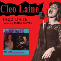 Cleo Laine - Jazz Date (feat. Tubby Hayes) [Bonus Track Version]