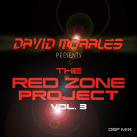 David Morales - The Red Zone Project Vol. 3