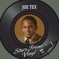 JOE TEX - Stars from Vinyl