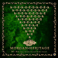 Morgan Heritage - We Are