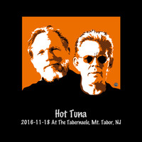 Hot Tuna - 2016-11-18 at the Tabernacle, Mt. Tabor, Nj (Live)