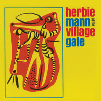 Herbie Mann - At the Village Gate (Remastered)