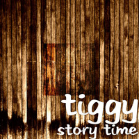 Tiggy - Story Time