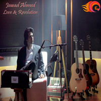 Jawad Ahmed - Love & Revolution