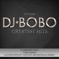 DJ Bobo - 25 Years - Greatest Hits